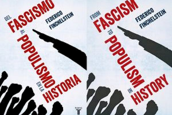 Populism in History: An Interview with Federico Finchelstein