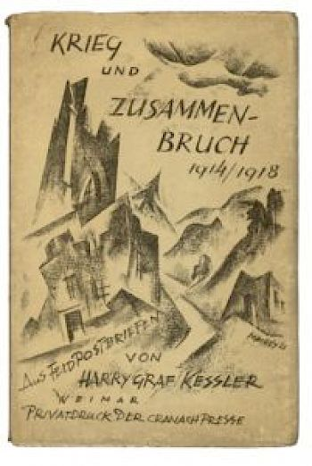 Krieg und Zusammenbruch 1914/18 [War and Collapse 1914/18], frontispiece of a collection of letters from the war front printed and sponsored by Count Harry Kessler (Weimar: Cranachpresse, 1921).